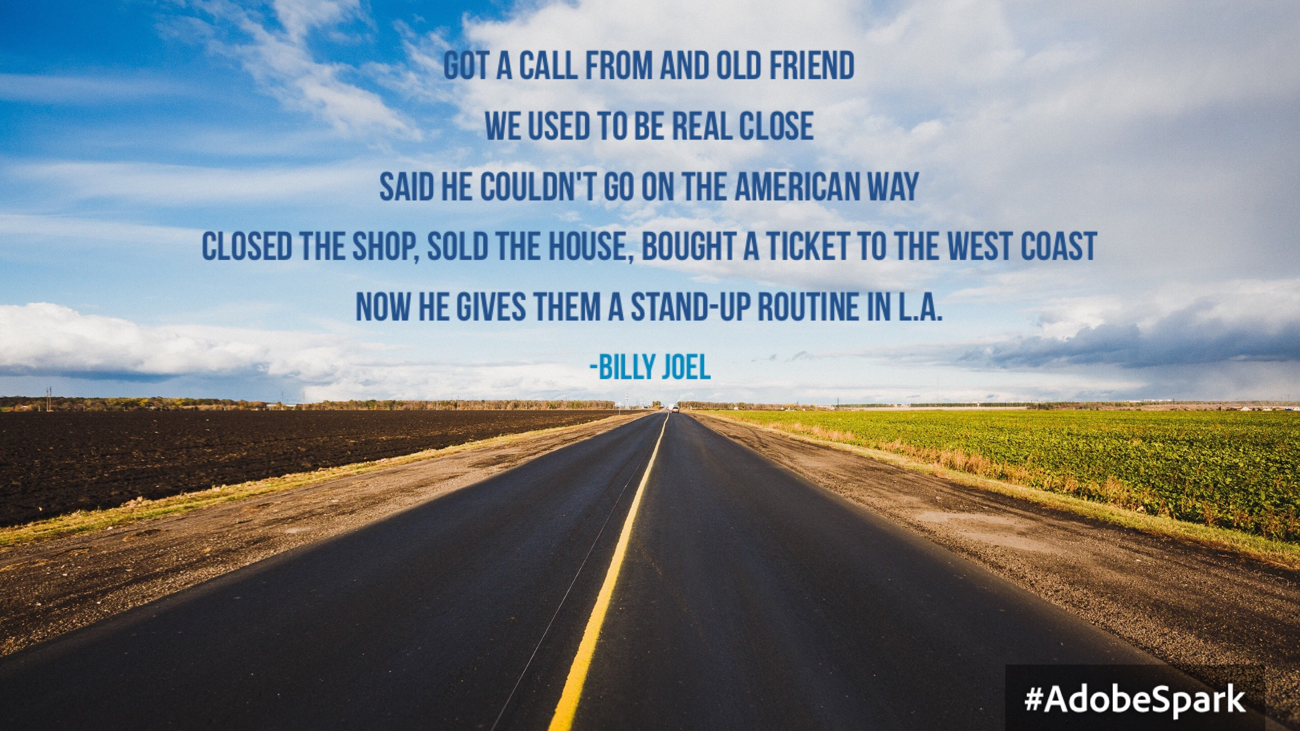 billy joel quote west coast L.A. atlanta video production bj alden shake up the paradigm